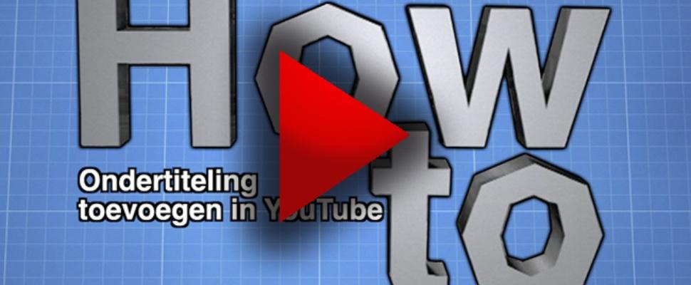 Video - Ondertitels toevoegen: de mogelijkheden in YouTube