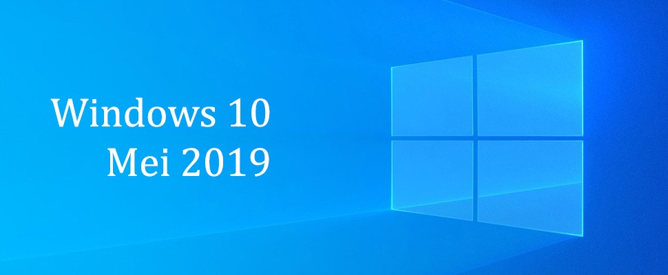 Windows 10 Mei 2019 Update is uit en handmatig te installeren