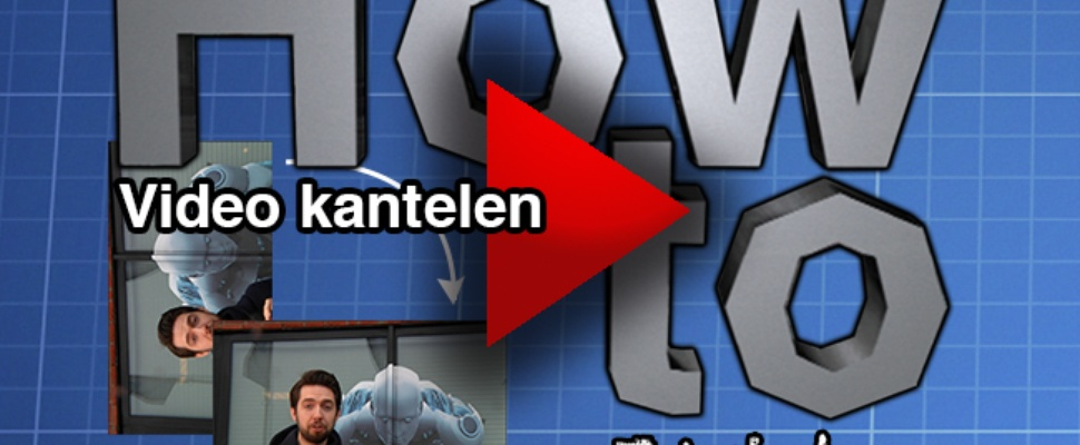 Video - How to: video kantelen in Windows Live Moviemaker