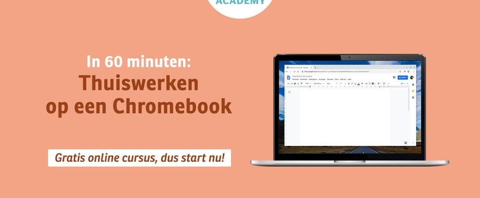 Gratis cursus Thuiswerken op een Chromebook